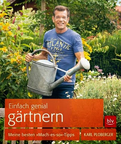 Einfach genial gärtnern - Gartenblog Topfgartenwelt