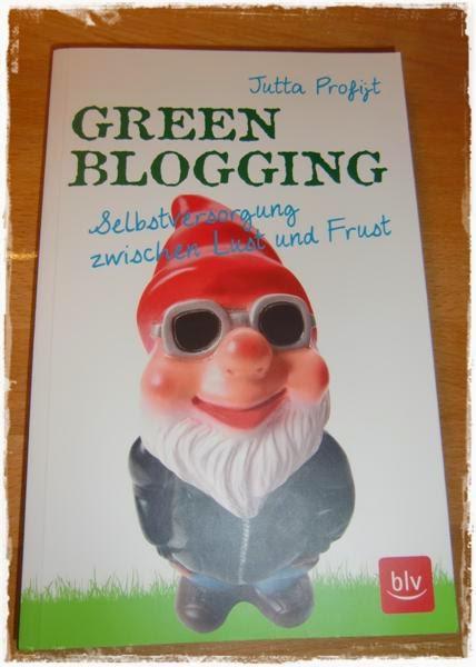 Green-Blogging – ein Tagebuch über die Gartenarbeit | Gartenbuch!
