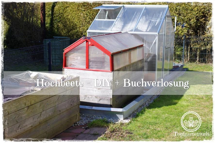 Alles über Hochbeete – DIY Bau, Überdachung, Bepflanzung | Gartenbuch!