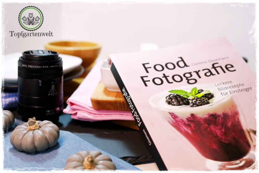 Food Fotografie – leckere Bildrezepte für Einsteiger | Foodfotografie!
