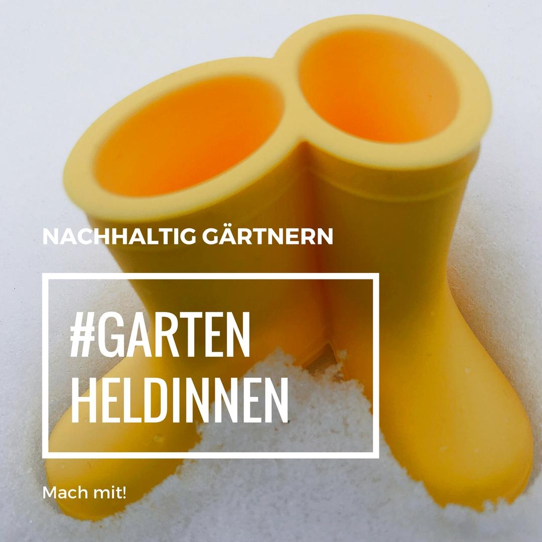 Gartenheldinnen – Das Netzwerk für Gartenbloggerinnen | Nachhaltigkeit und Bio im Garten!
