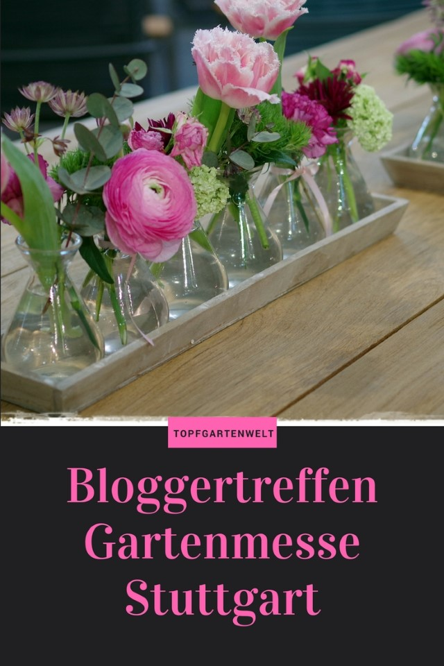 Garten-Bloggertreffen Messe Stuttgart 2018 - Gartenblog Topfgartenwelt #bloggertreffen #messestuttgart