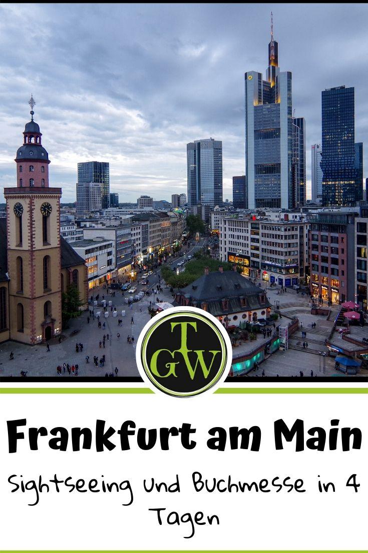 Mit dem Zug zur Frankfurter Buchmesse - Sightseeing in 4 Tagen #frankfurtammain #buchmesse #sightseeing #4tage #kurzurlaub #städtetrip