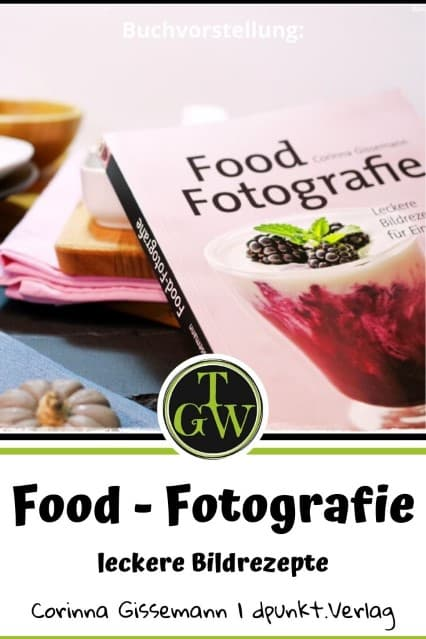 Food-Fotografie - Blog Topfgartenwelt