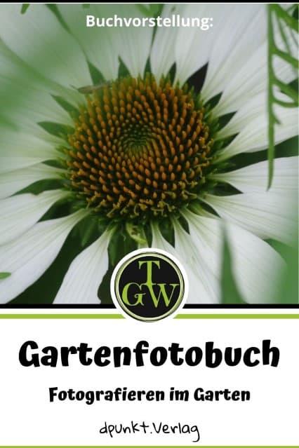Gartenfotobuch von Karen Meyer-Rebentisch - Blog Topfgartenwelt