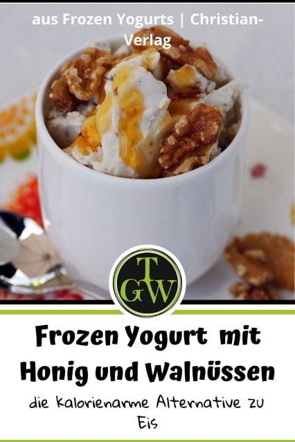 Frozen Yogurt mit Honig und Walnüssen - ein einfaches Rezept